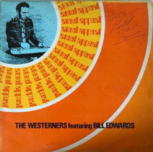 Westerners (The) ft Bill Edwards ‎- Steel Appeal (LP) (Signed) (EX-/VG-)